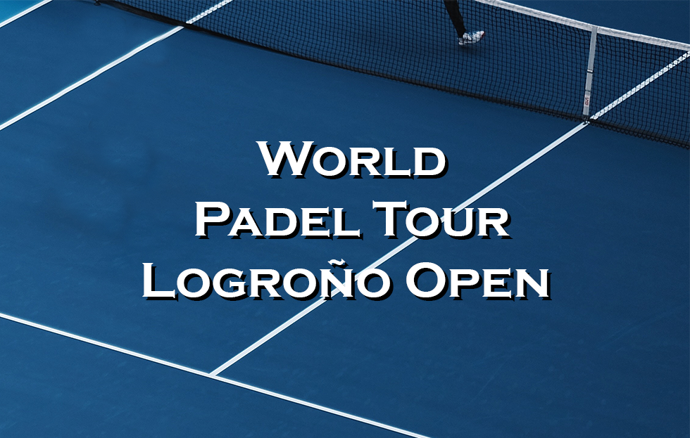 World Padel Tour Logroño Open