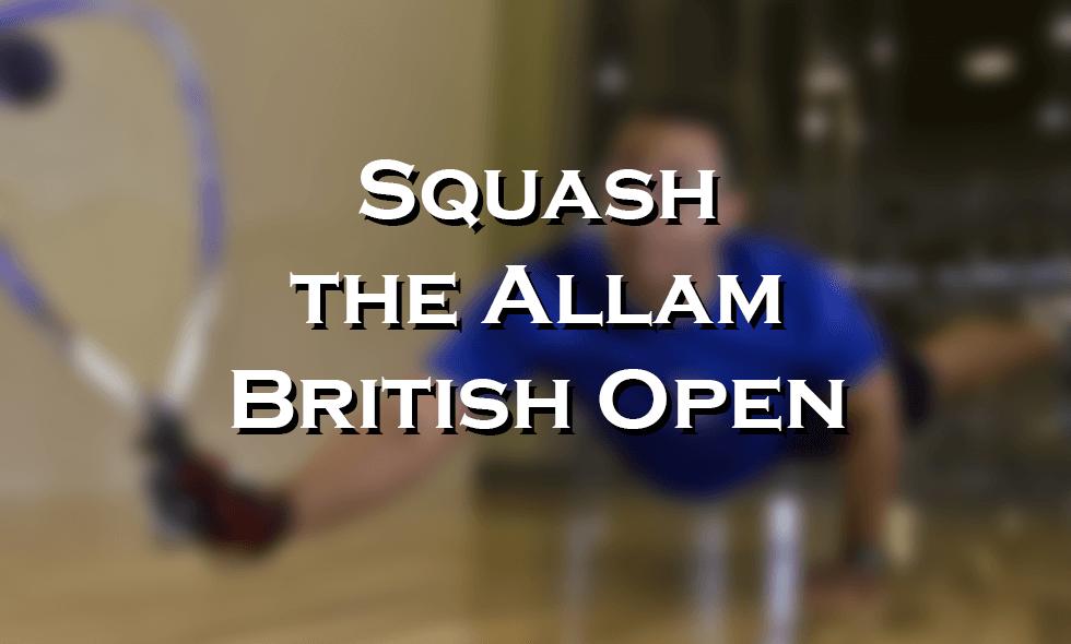 Allam British Open